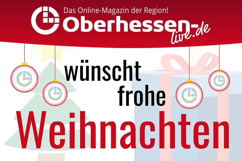 In Diesem Sinne Frohe Weihnachten.Frohe Weihnachten Liebe Leserinnen Und Leser Oberhessen Live